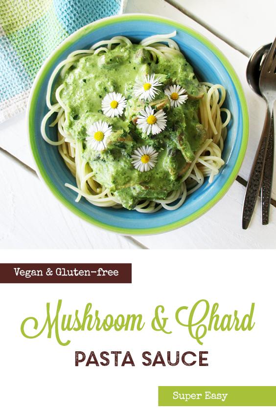 Vegan Gluten free Dairy free Creamy Mushroom Chard Pasta Sauce Recipe P3