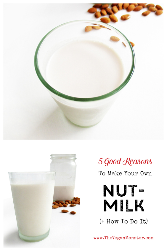 How To Make Your Own Vegan Nut Milk Recipe P