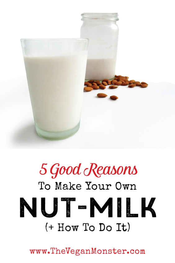 How To Make Your Own Vegan Nut Milk Recipe P2