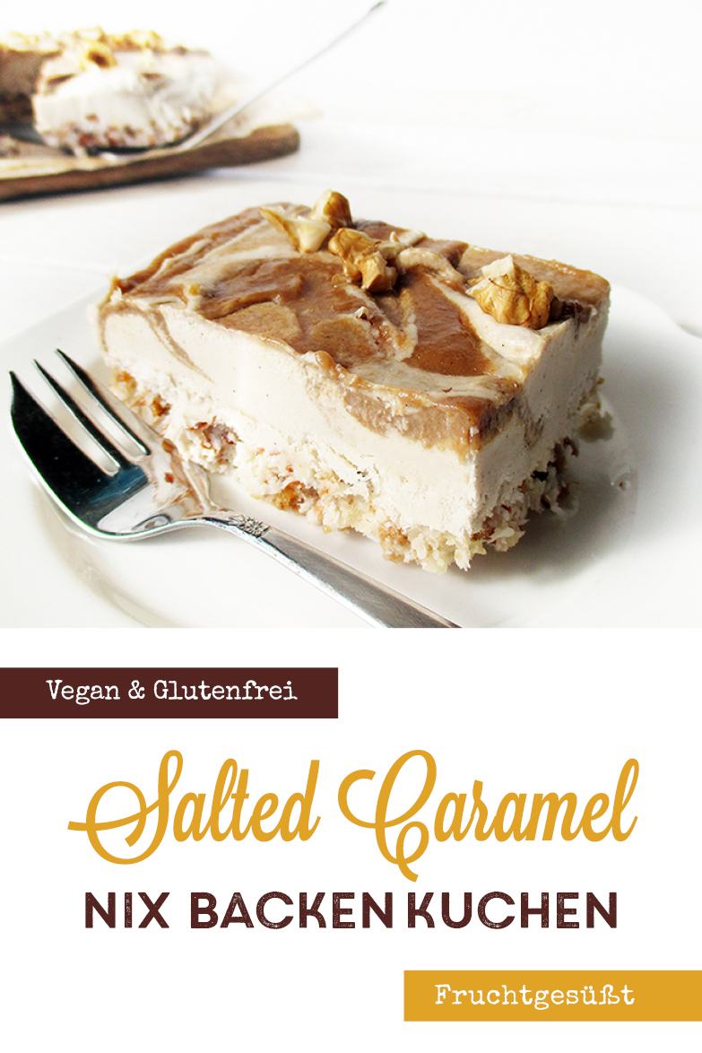 Vegane Glutenfreie Nix Backen Salted Karamell Kuchen Schnitten Fruchtgesuesst Rezept P1