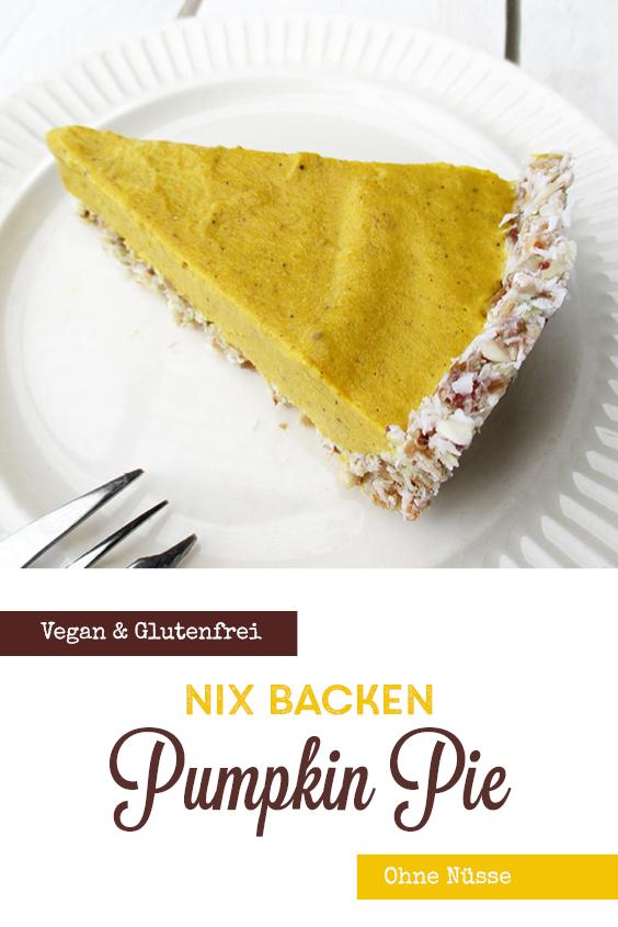 Veganer Glutenfreier Nix Backen Kuerbis Kuchen Pumpkin Pie Ohne Nuesse Rezept P4