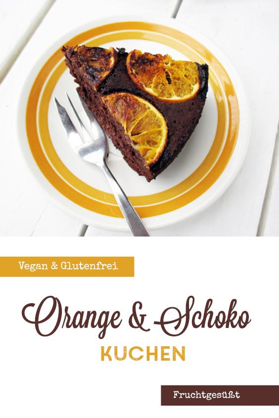 Veganer Glutenfreier Schoko Orangen Kuchen Ohne Kristallzucker P2 1