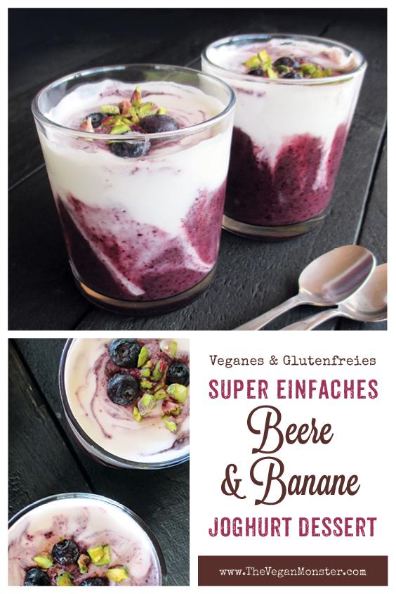 Super Einfaches Vegane Glutenfreies Beere Banane Joghurt Dessert Ohne Milch Ohne Zucker Rezept P1