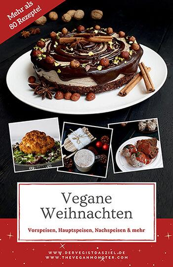 Vegane Weihnachten Ebook Mit Ueber 80 Veganen Glutenfreien Rezepten Ohne Haushaltszucker Buchansicht S 1