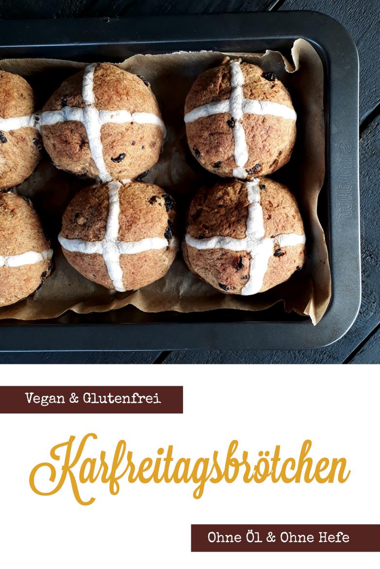 Vegane Glutenfreie Karfreitags Broetchen Rosinenbroetchen Ohne Oel Ohne Hefe Rezept P2