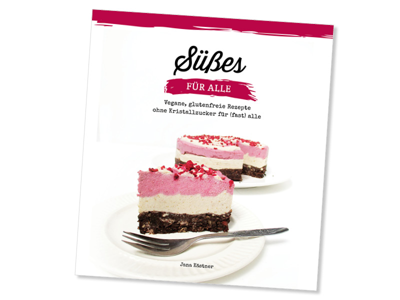 Süßes Für Alle Kochbuch Vegan Glutenfrei